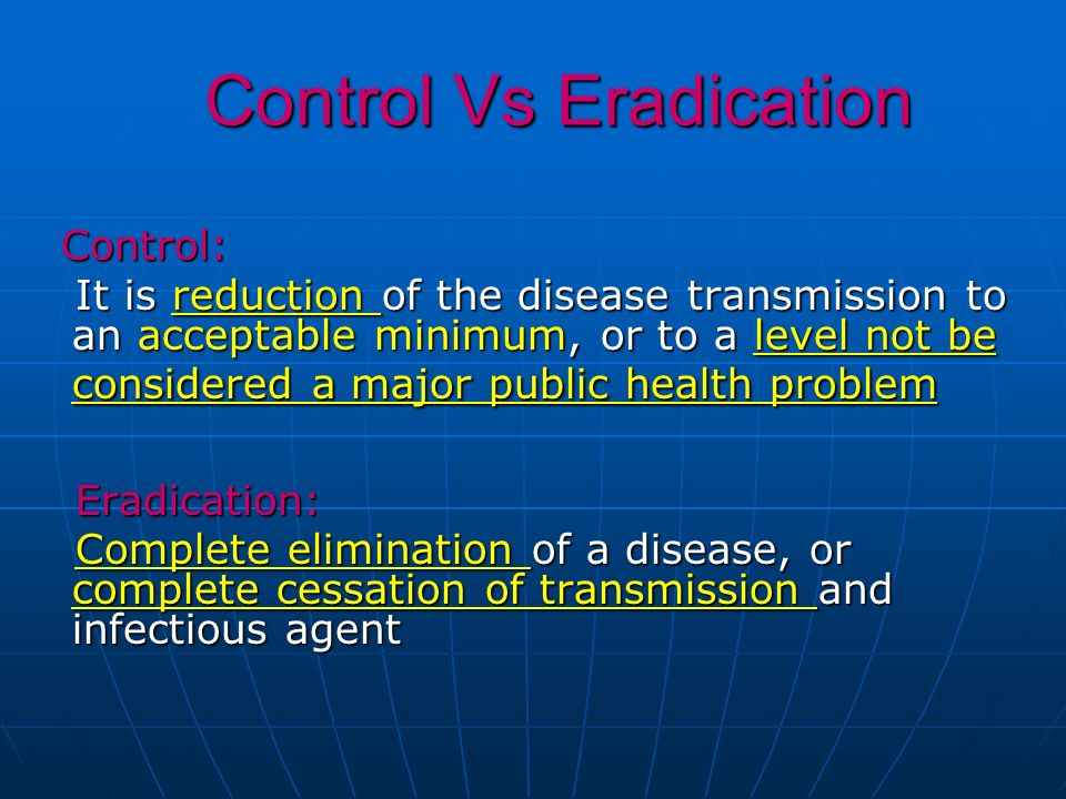 Control Vs Eradication