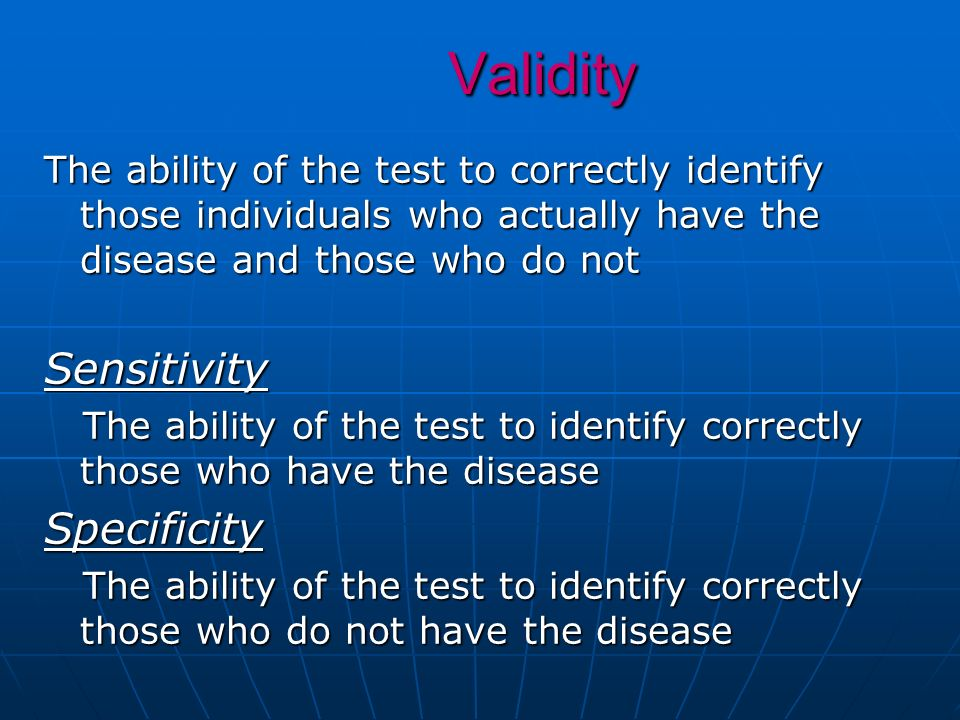 Validity Sensitivity Specificity
