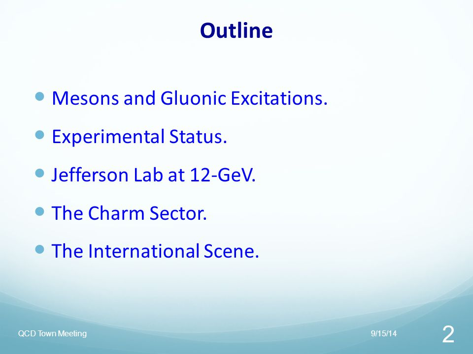 Outline Mesons and Gluonic Excitations. Experimental Status.