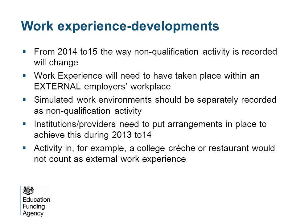 Work experience-developments