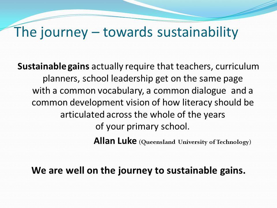 The journey – towards sustainability