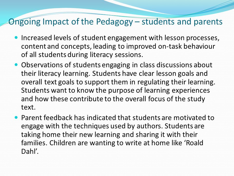 Ongoing Impact of the Pedagogy – students and parents