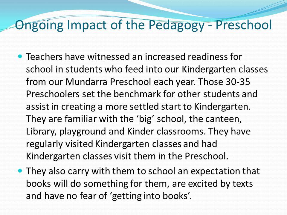 Ongoing Impact of the Pedagogy - Preschool