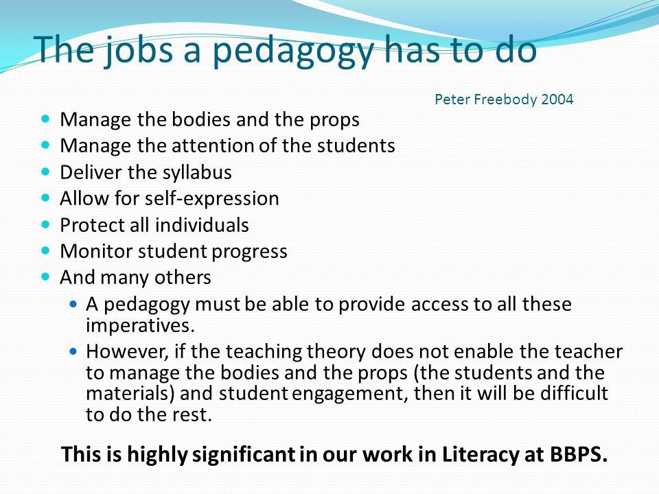 The jobs a pedagogy has to do