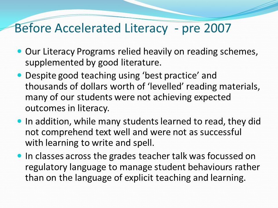 Before Accelerated Literacy - pre 2007