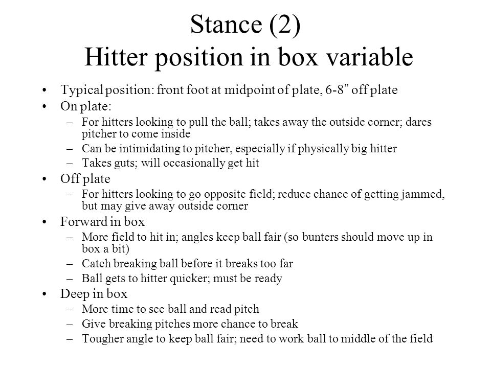 Stance (2) Hitter position in box variable