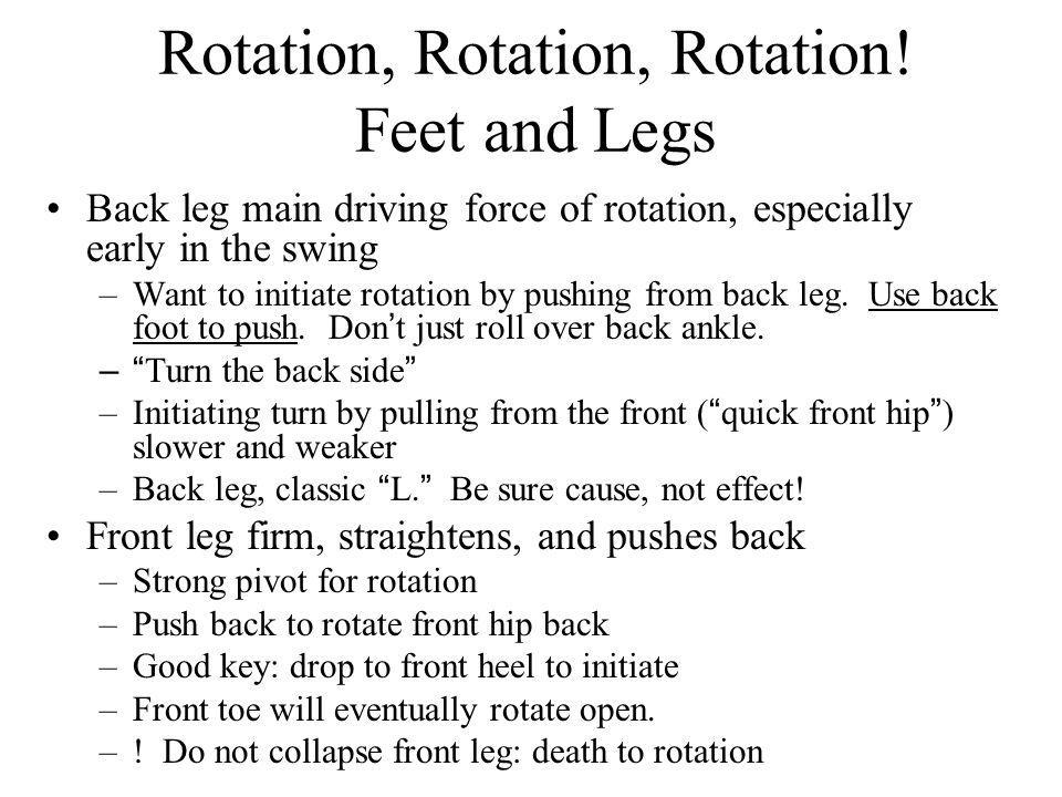Rotation, Rotation, Rotation! Feet and Legs