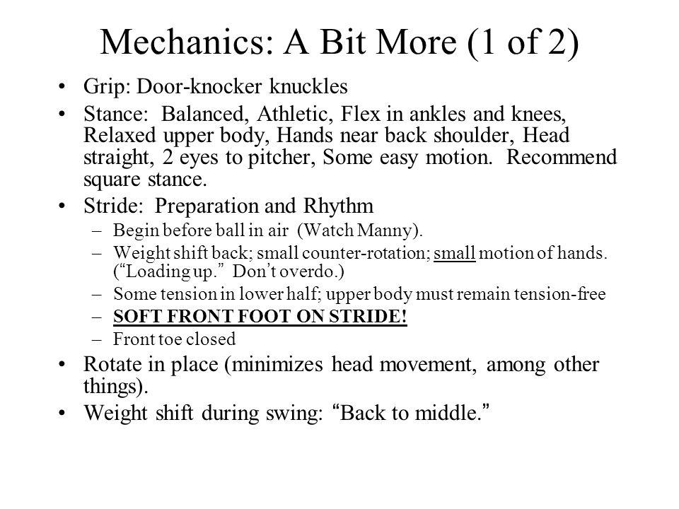 Mechanics: A Bit More (1 of 2)