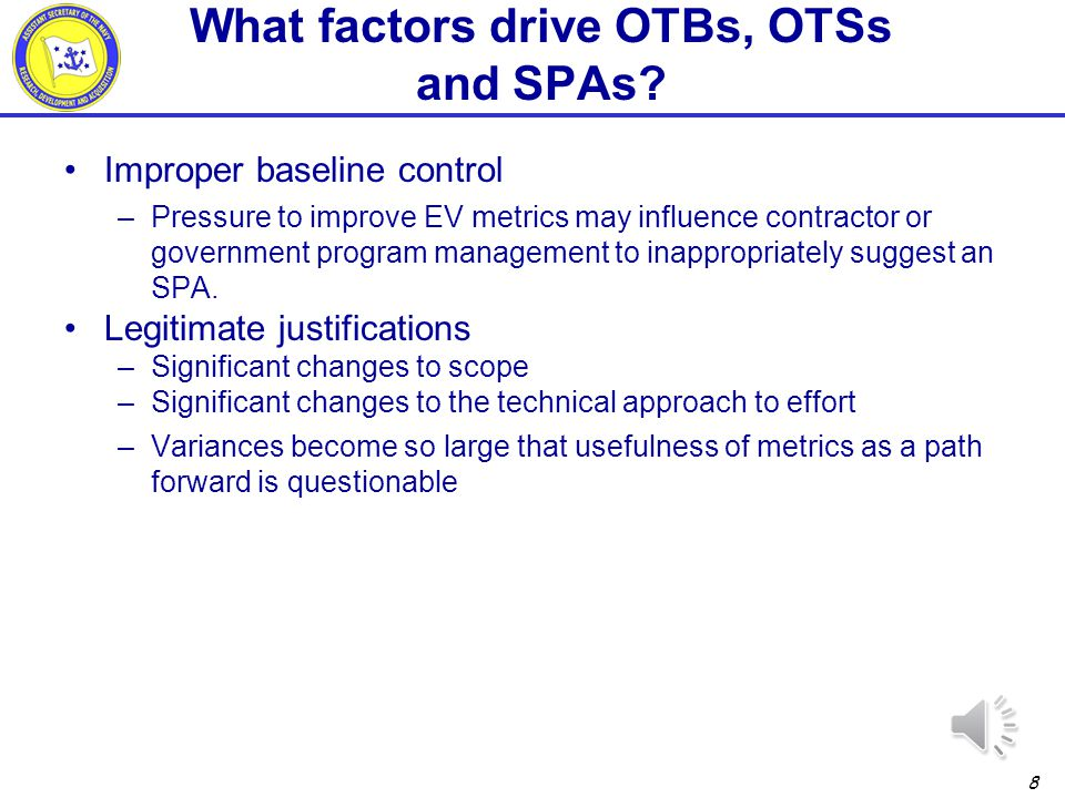 What factors drive OTBs, OTSs and SPAs