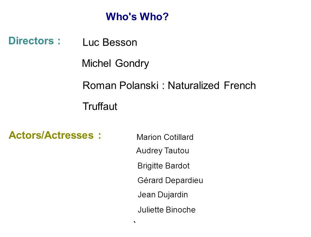 Roman Polanski : Naturalized French