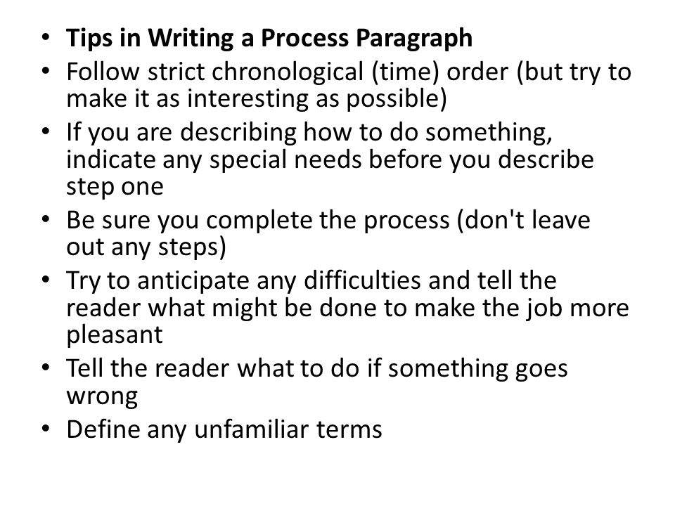 Tips in Writing a Process Paragraph