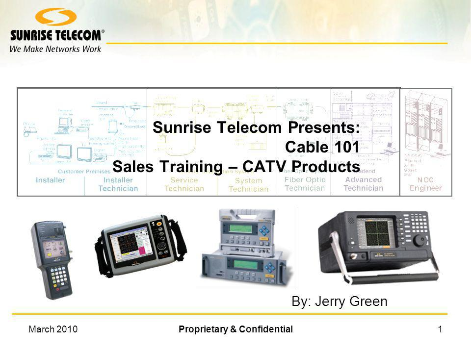 Sunrise Telecom Presents: Cable 101 Sales Training – CATV Products