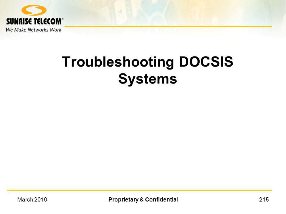 Troubleshooting DOCSIS Systems