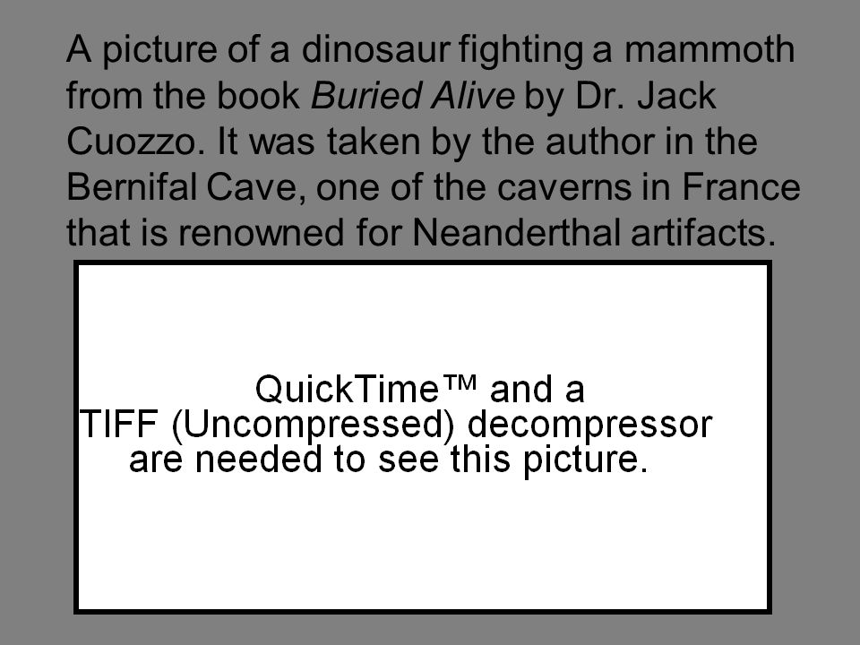 A picture of a dinosaur fighting a mammoth from the book Buried Alive by Dr.
