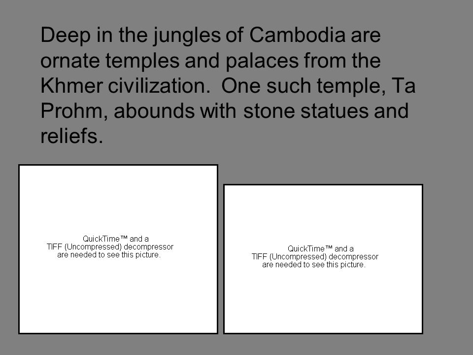 Deep in the jungles of Cambodia are ornate temples and palaces from the Khmer civilization.