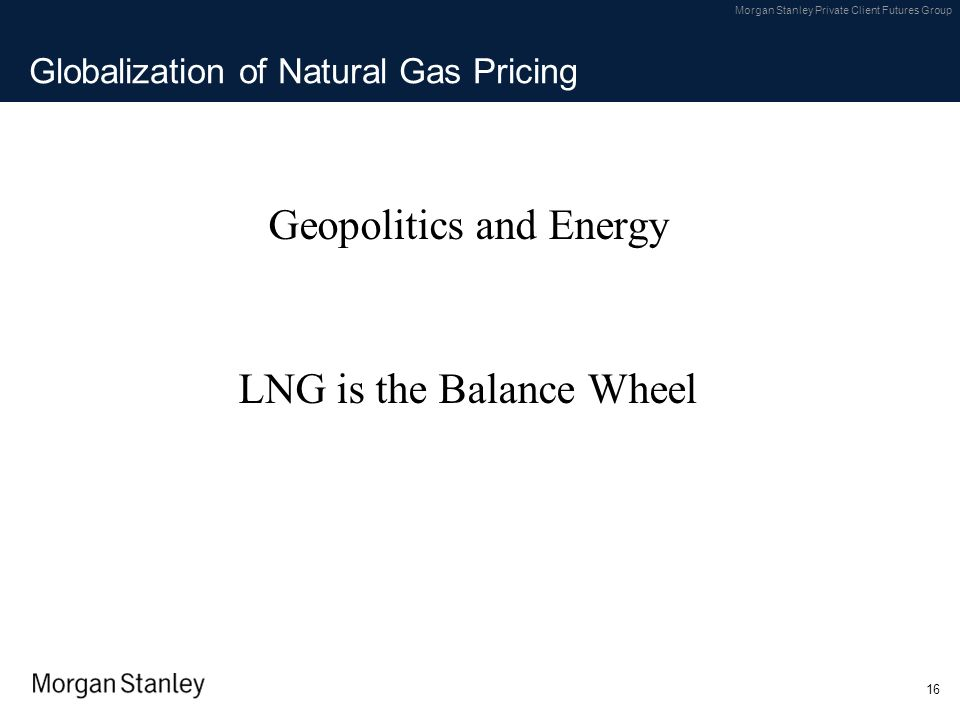 Globalization of Natural Gas Pricing