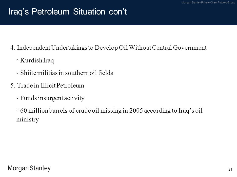 Iraq's Petroleum Situation con't