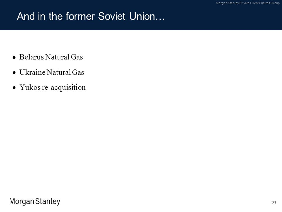 And in the former Soviet Union…