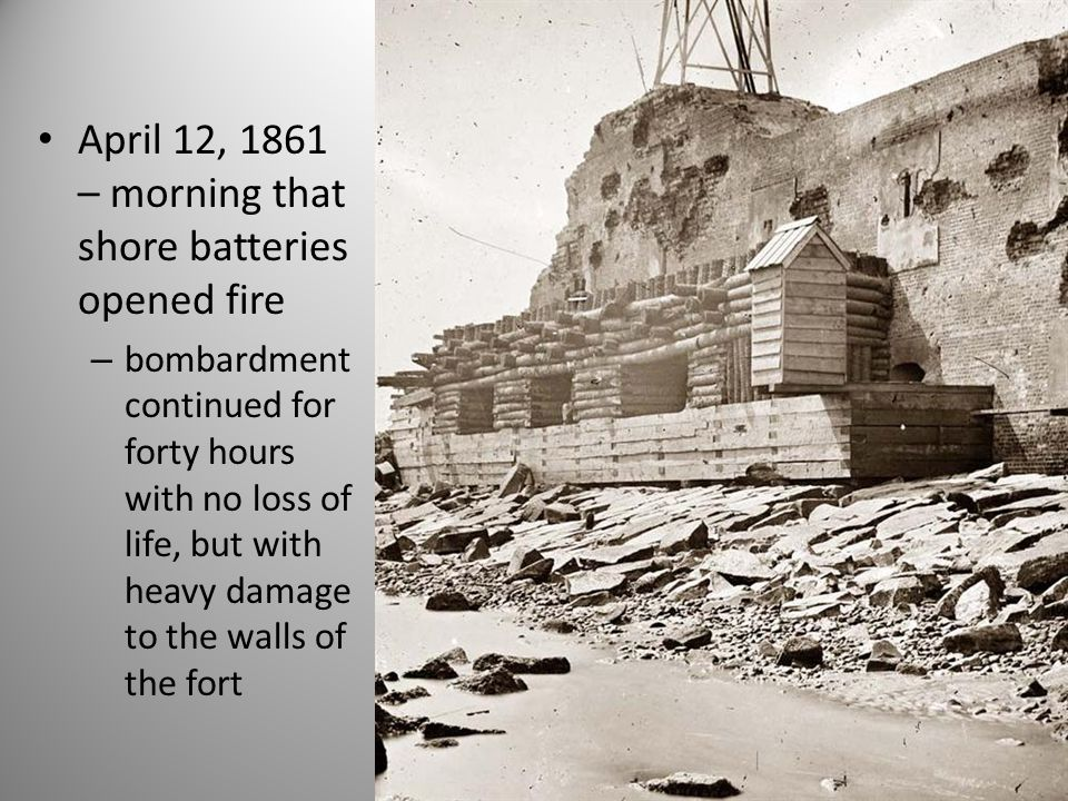 April 12, 1861 – morning that shore batteries opened fire