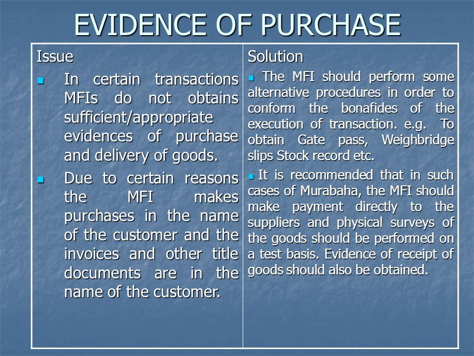 EVIDENCE OF PURCHASE Issue