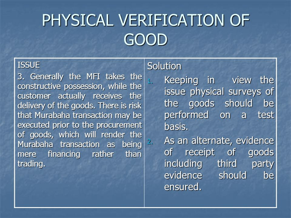 PHYSICAL VERIFICATION OF GOOD