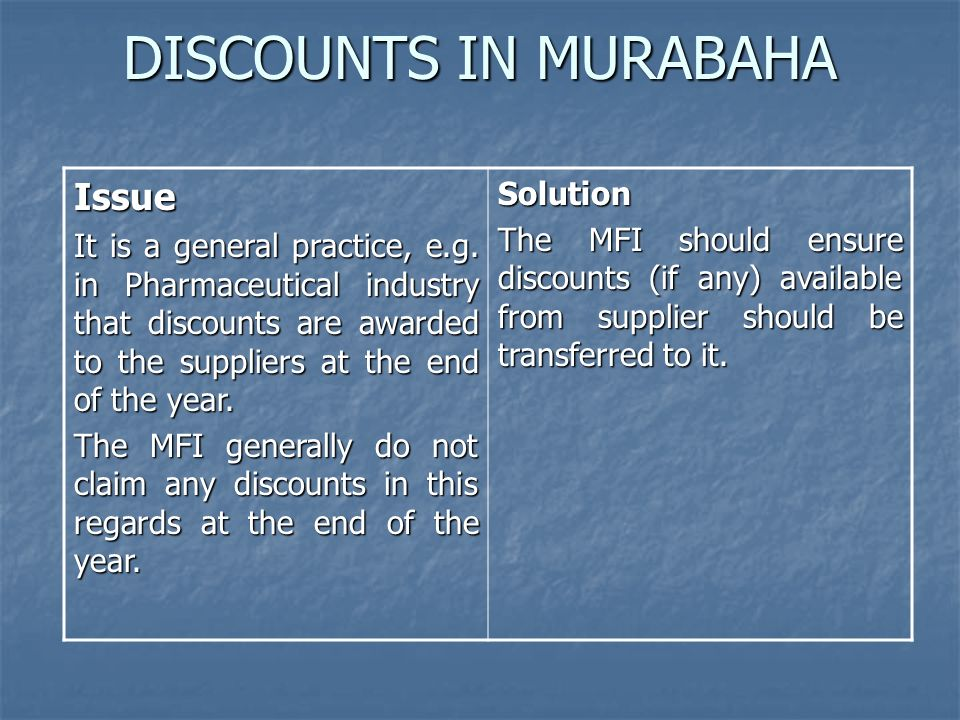 DISCOUNTS IN MURABAHA Issue Solution