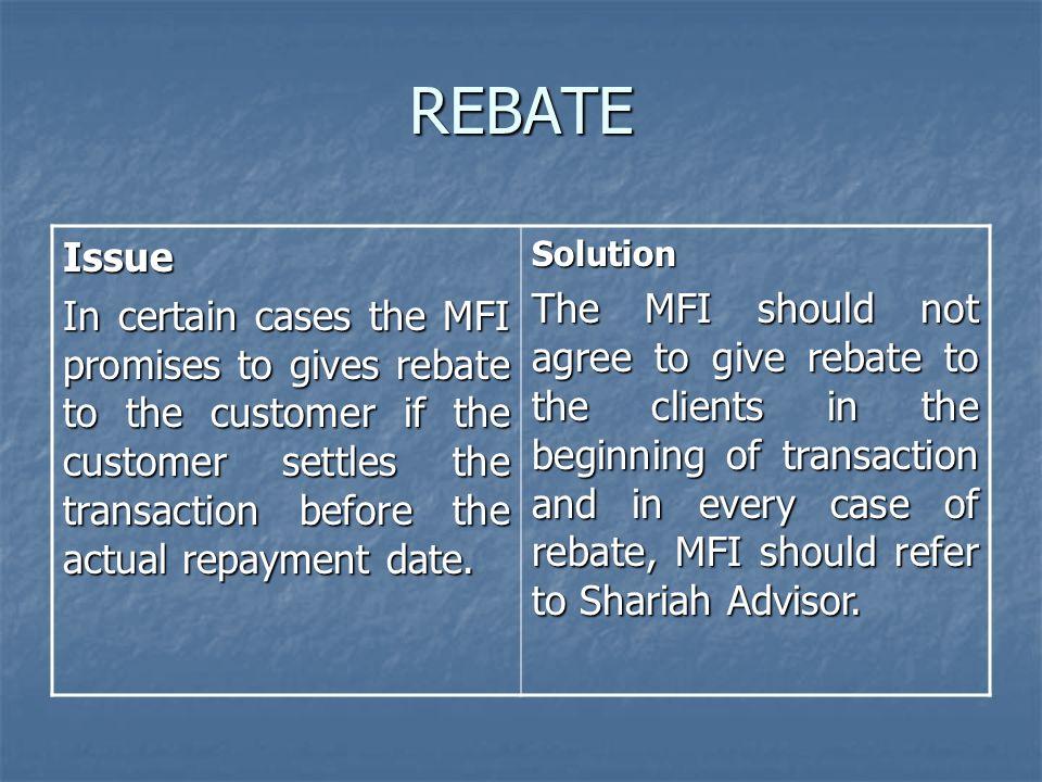 REBATE Issue.