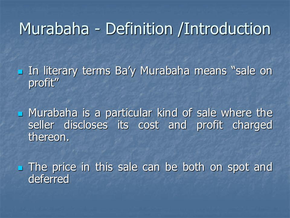 Murabaha - Definition /Introduction
