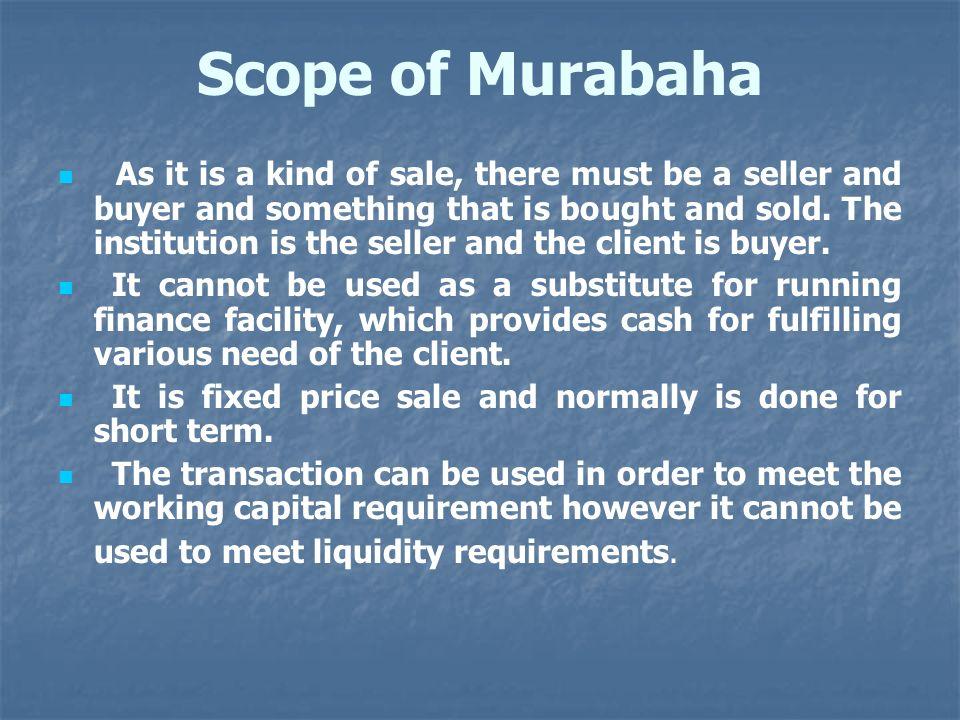 Scope of Murabaha