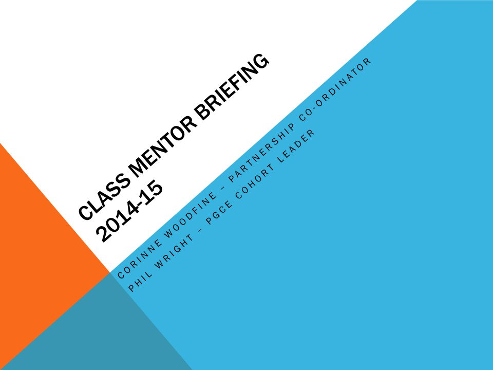 cLASS mentor briefing 2014-15