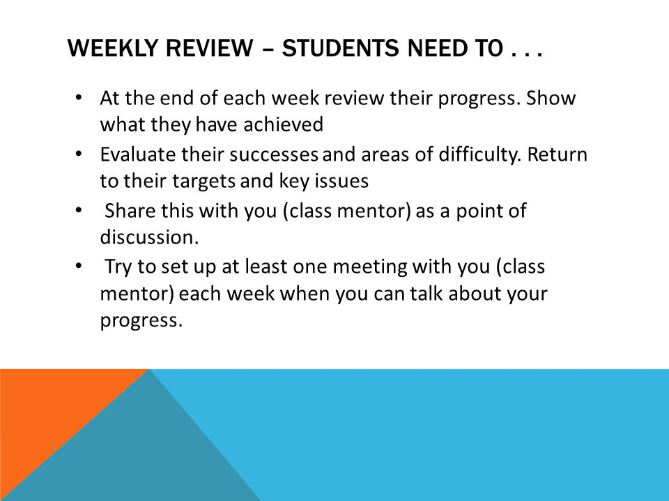 Weekly review – students need to . . .