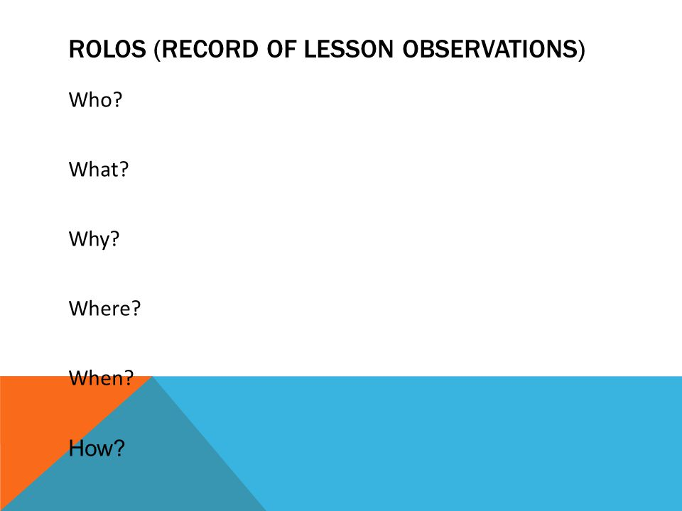 Rolos (record of lesson observations)