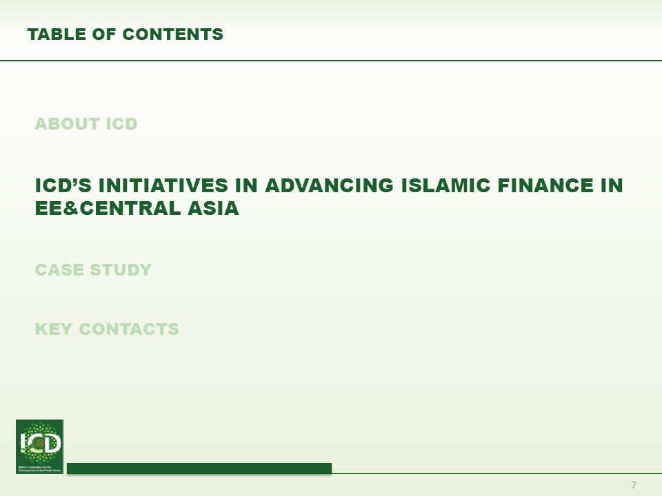 ICD'S INITIATIVES IN ADVANCING ISLAMIC FINANCE IN EE&CENTRAL ASIA