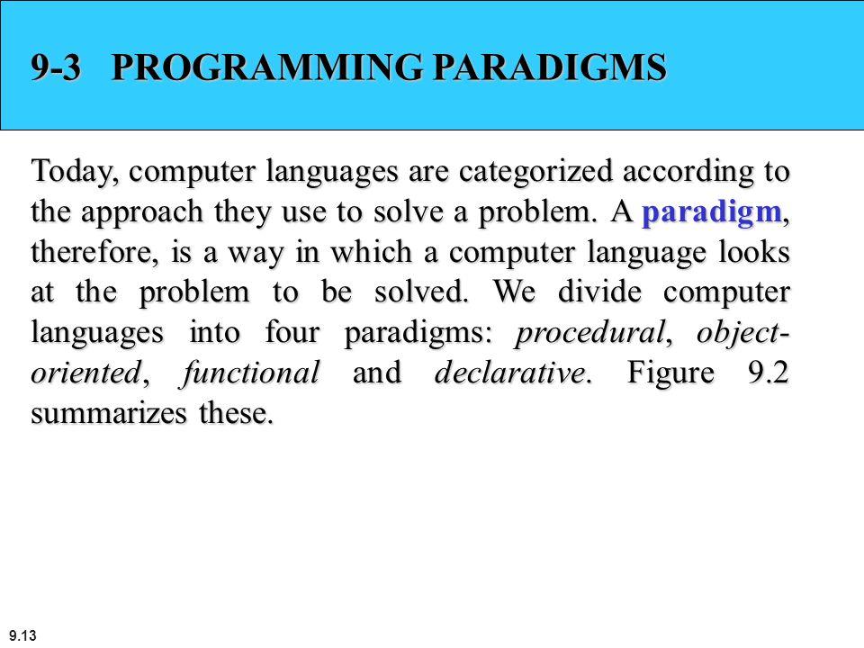 9-3 PROGRAMMING PARADIGMS