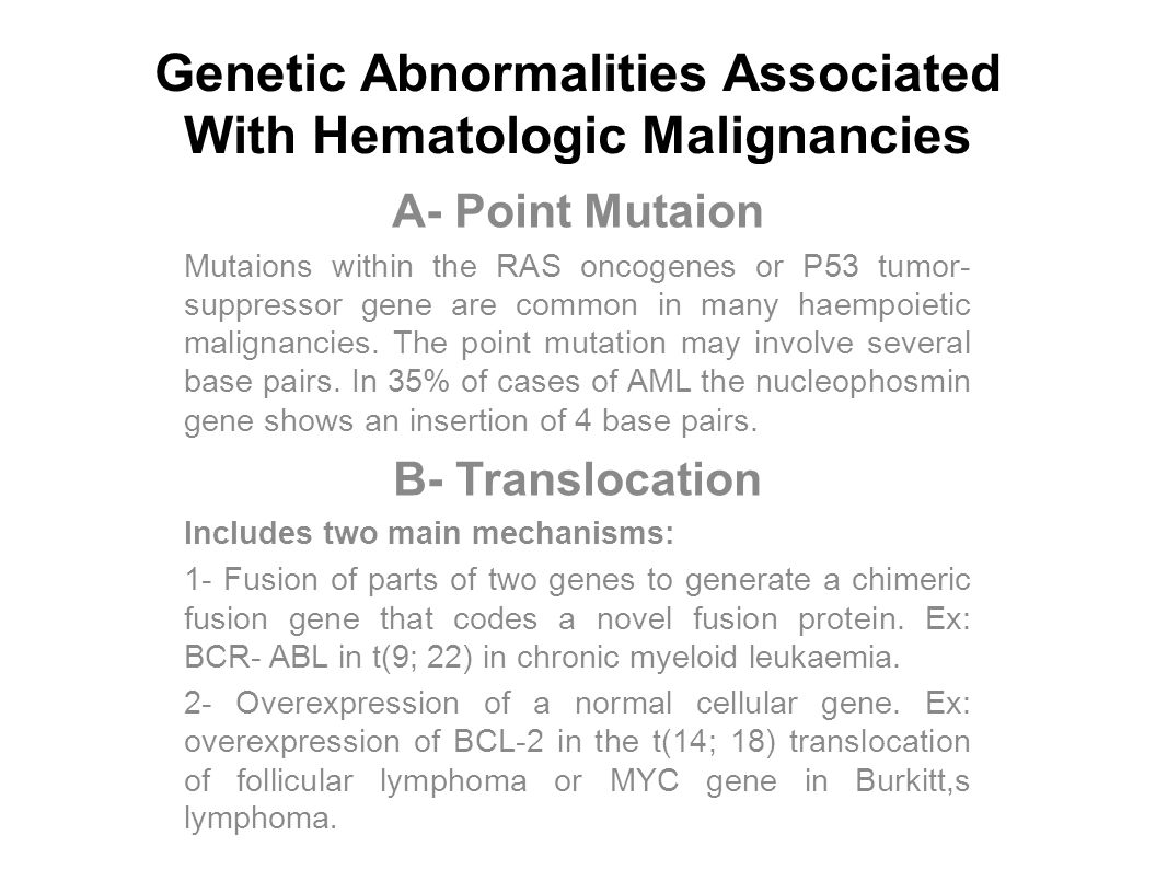 Genetic Abnormalities Associated With Hematologic Malignancies