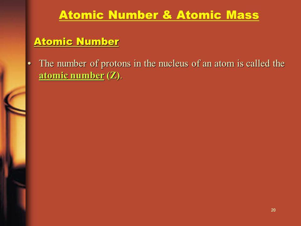 Atomic Number & Atomic Mass