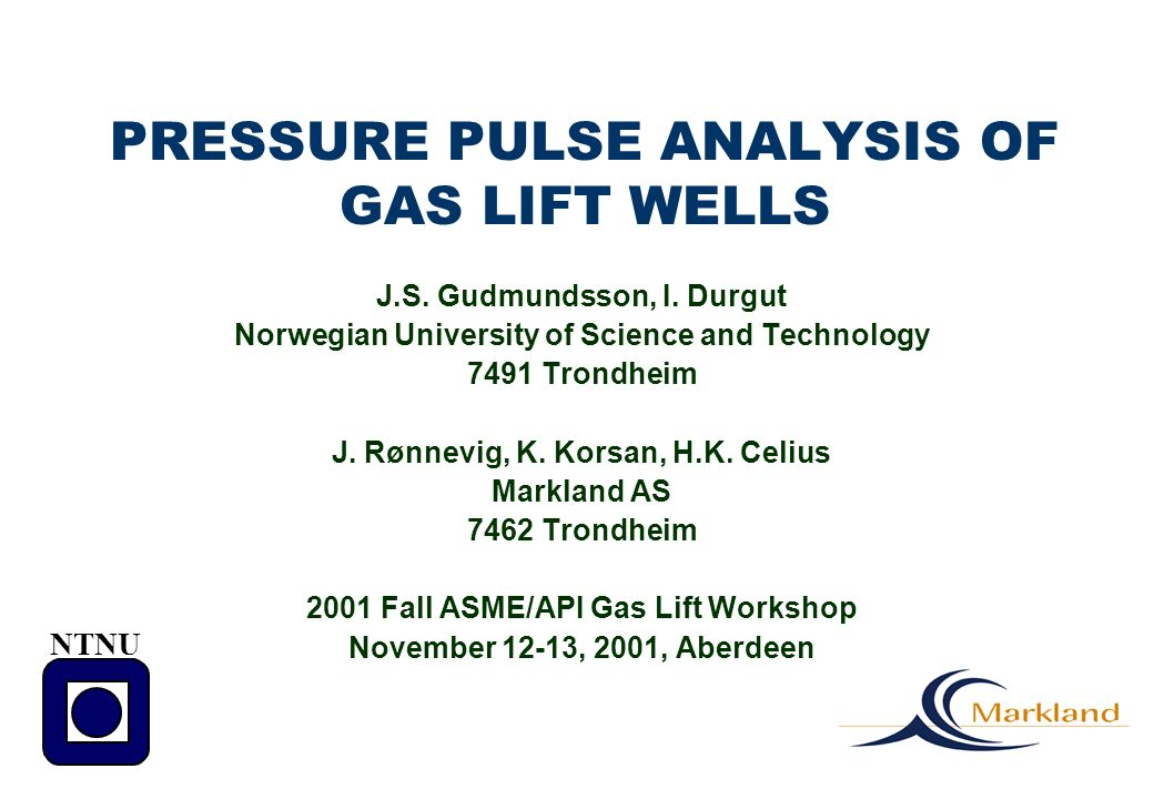 PRESSURE PULSE ANALYSIS OF GAS LIFT WELLS