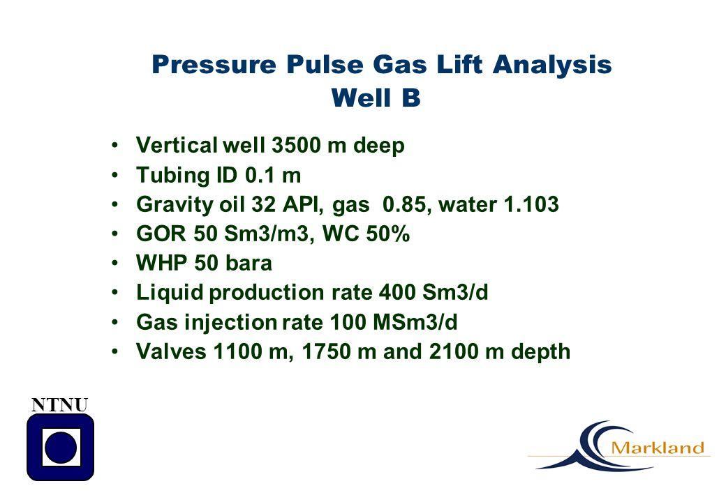 Pressure Pulse Gas Lift Analysis Well B