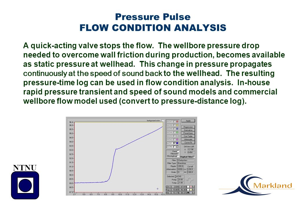 Pressure Pulse FLOW CONDITION ANALYSIS