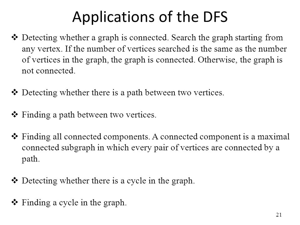 Applications of the DFS
