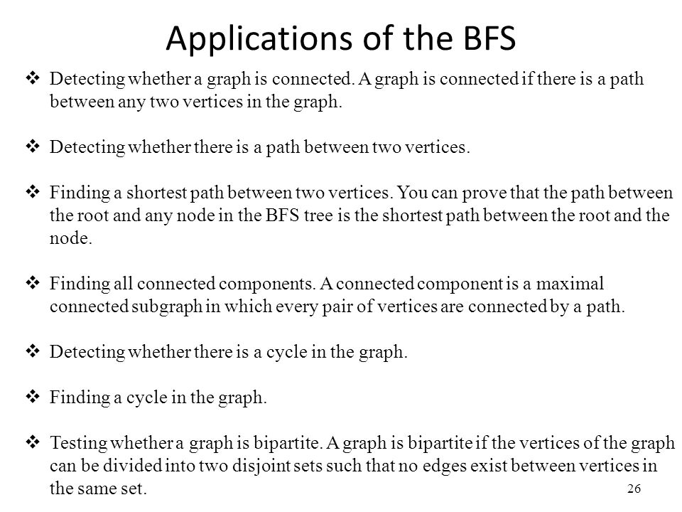 Applications of the BFS