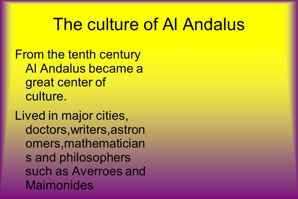 The culture of Al Andalus