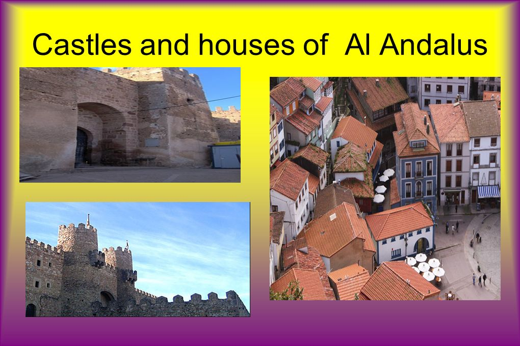 Castles and houses of Al Andalus