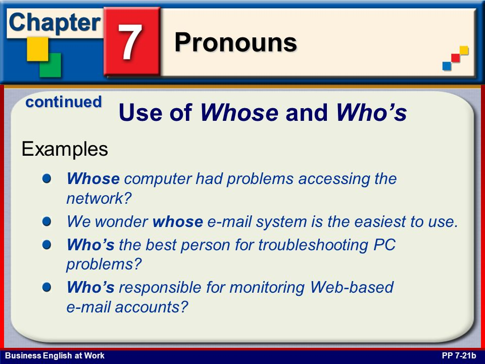 Use of Whose and Who's Examples continued