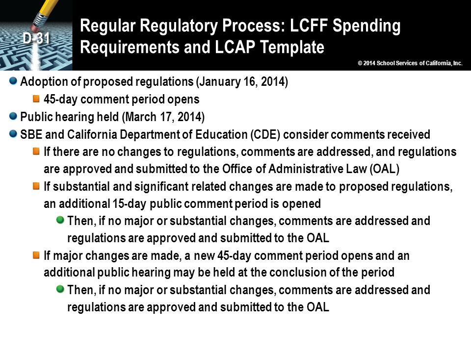 Regular Regulatory Process: LCFF Spending Requirements and LCAP Template