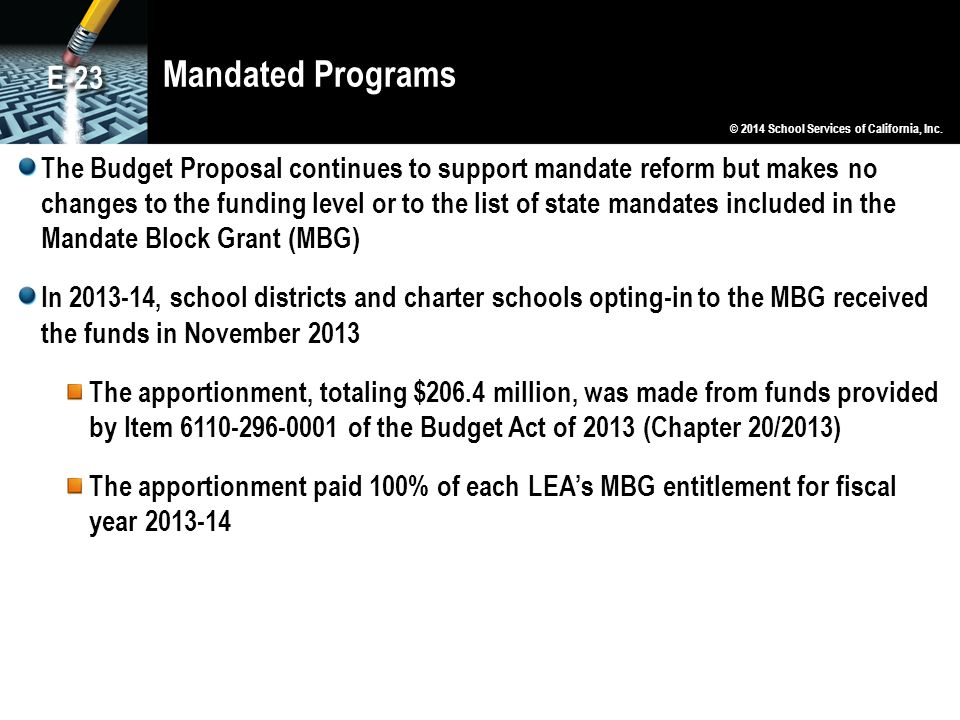 Mandated Programs E-23. © 2014 School Services of California, Inc.