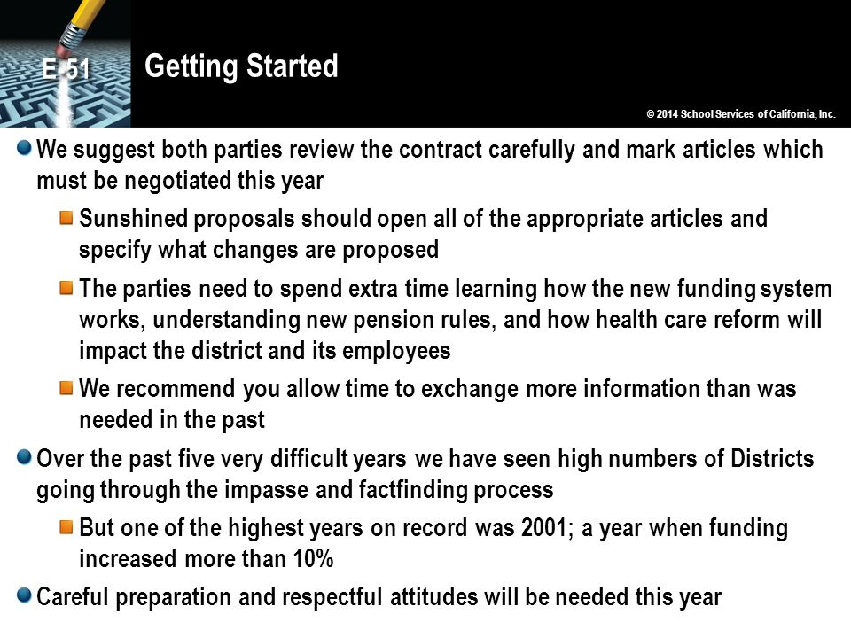 Getting Started E-51. © 2014 School Services of California, Inc.