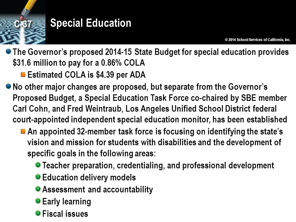 Special Education C-37. © 2014 School Services of California, Inc.