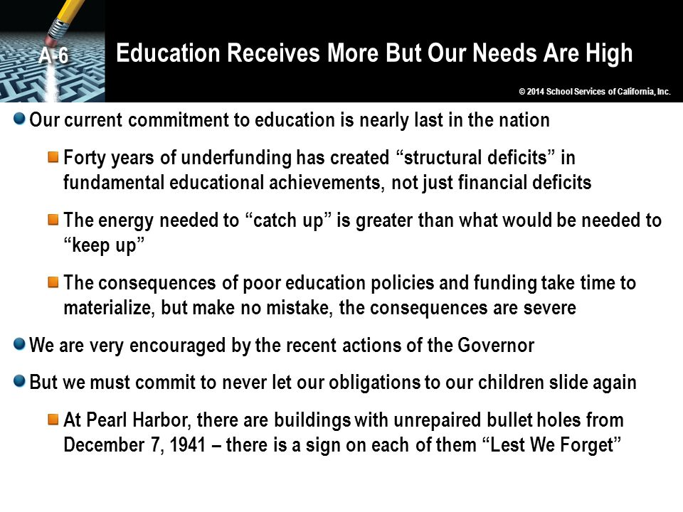 Education Receives More But Our Needs Are High