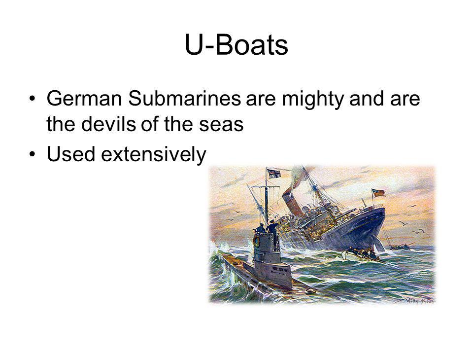 U-Boats German Submarines are mighty and are the devils of the seas